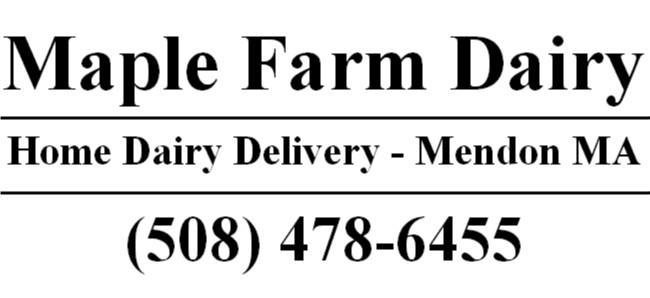 Massachusetts Home Dairy - Milk Delivery, Mendon Massachusetts - Maple Farm (508) 478-6455